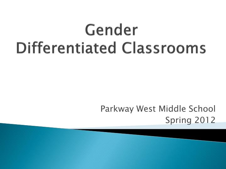 gender differentiated classrooms n.