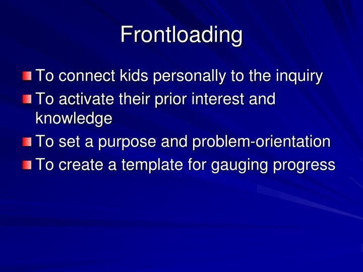 Frontloading