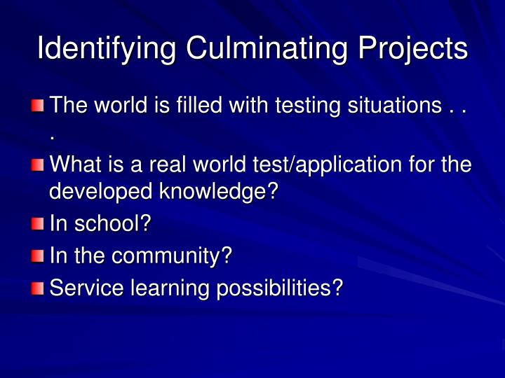 Identifying Culminating Projects