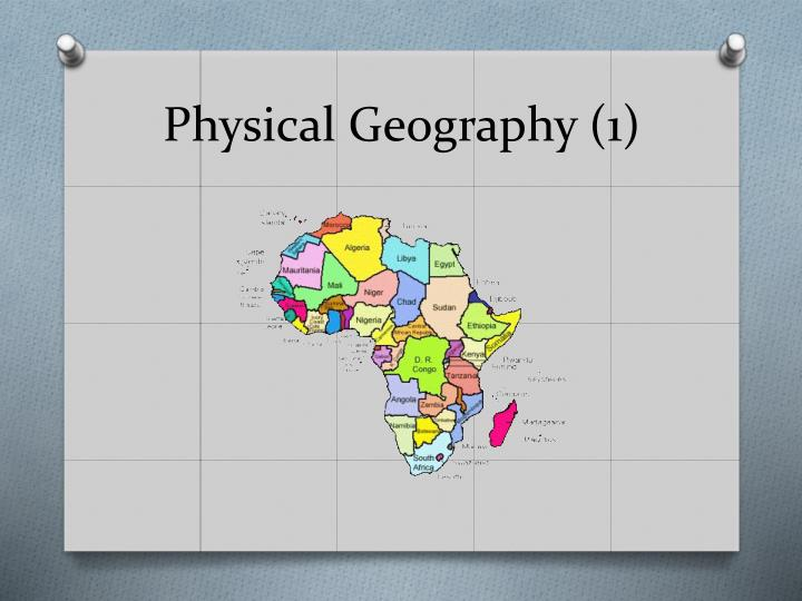 Physical Geography (1)