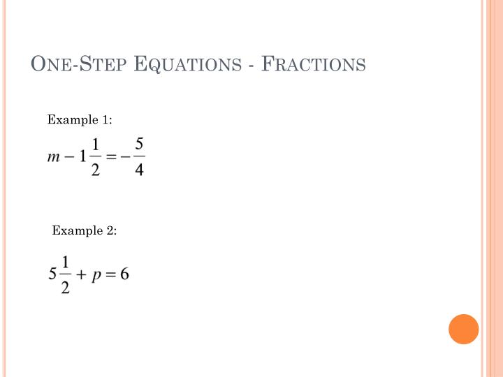 One-Step Equations - Fractions