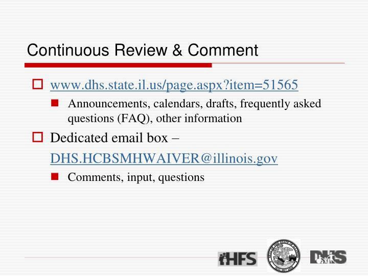 Continuous Review & Comment