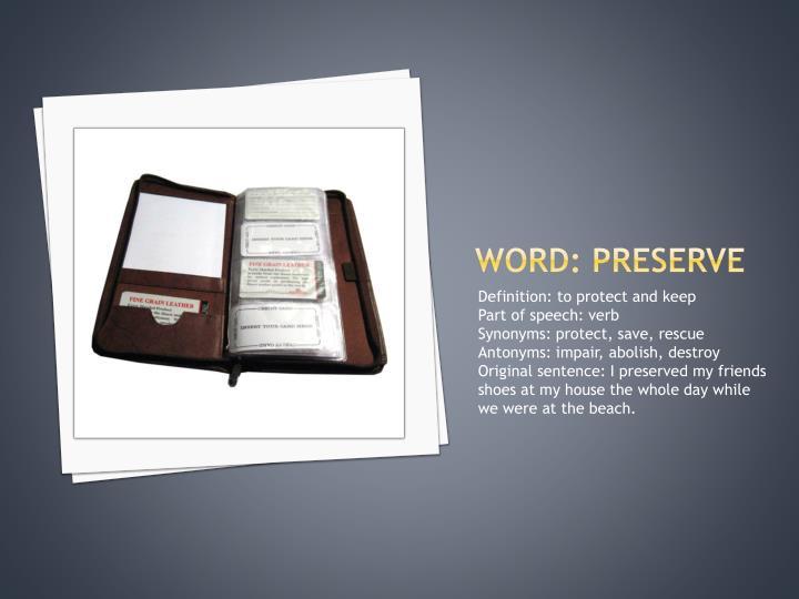 Word: preserve