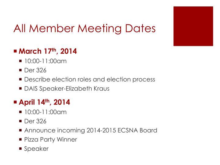 All member meeting dates