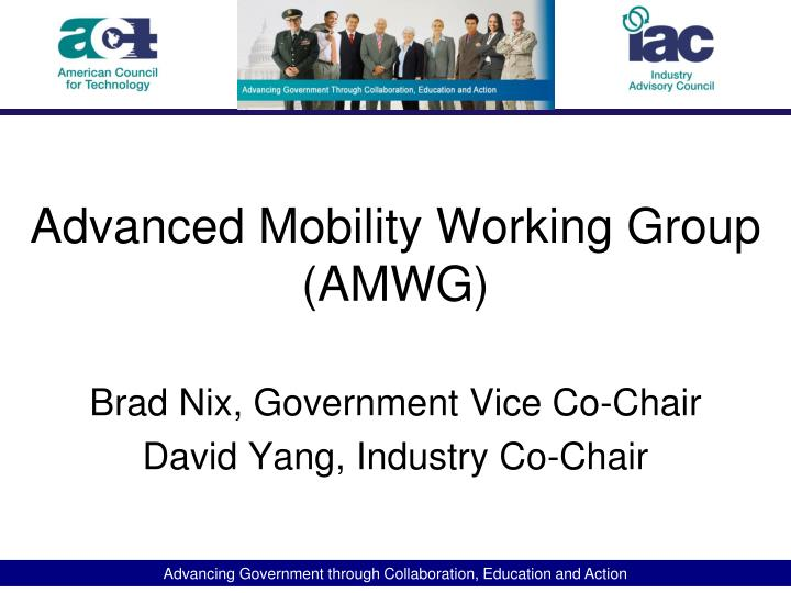 Advanced mobility working group amwg