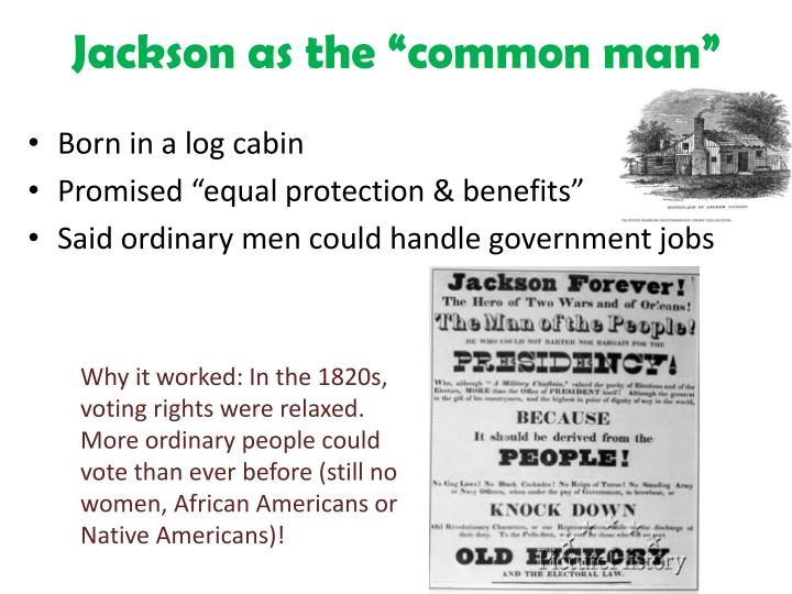 "Jackson as the ""common man"""