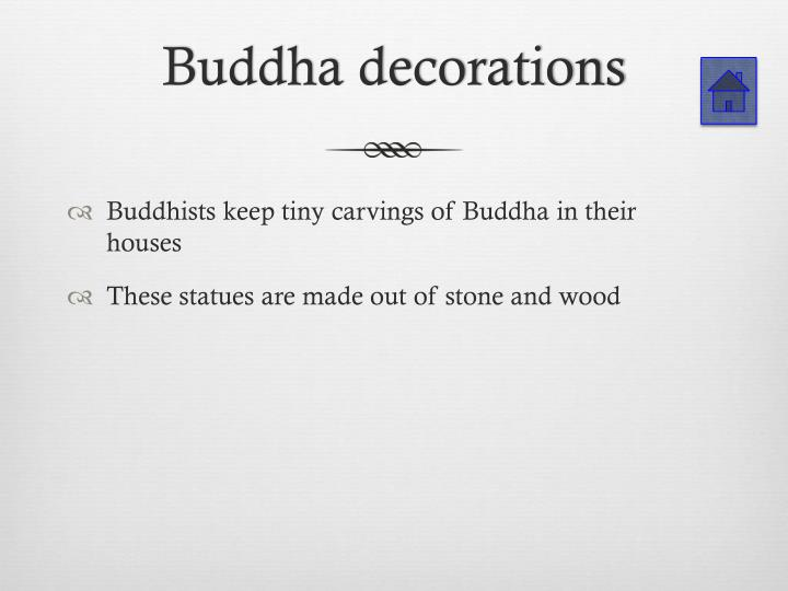 Buddha decorations