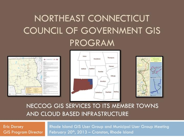 Northeast connecticut council of government gis program
