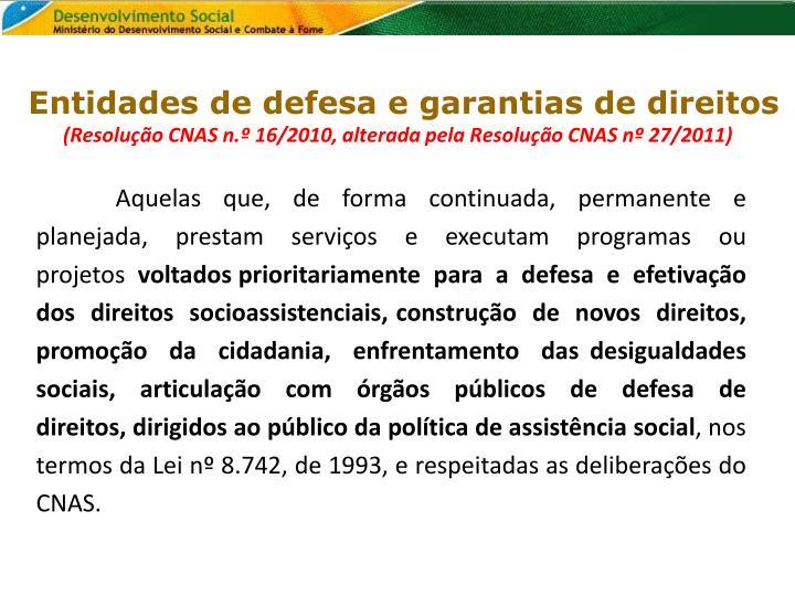 Entidades de defesa e garantias de direitos