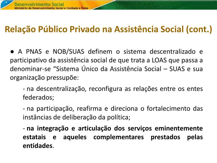 Relação Público Privado na Assistência Social (cont.)
