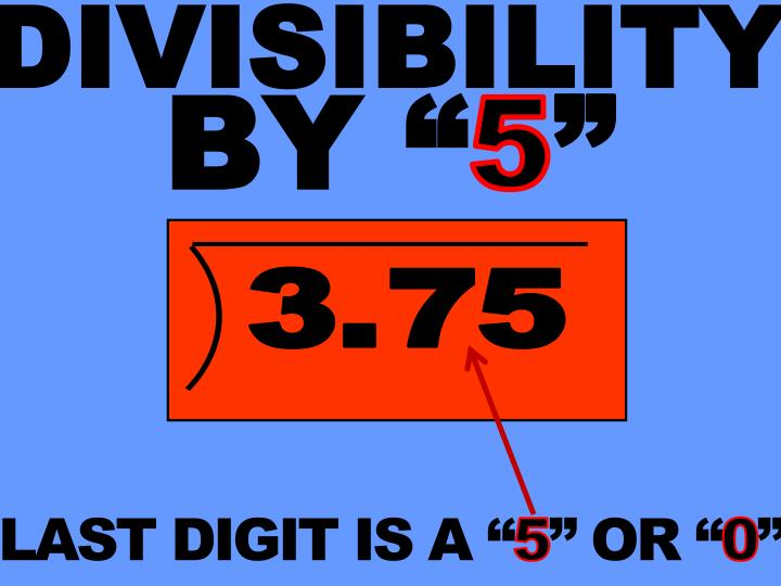 DIVISIBILITY