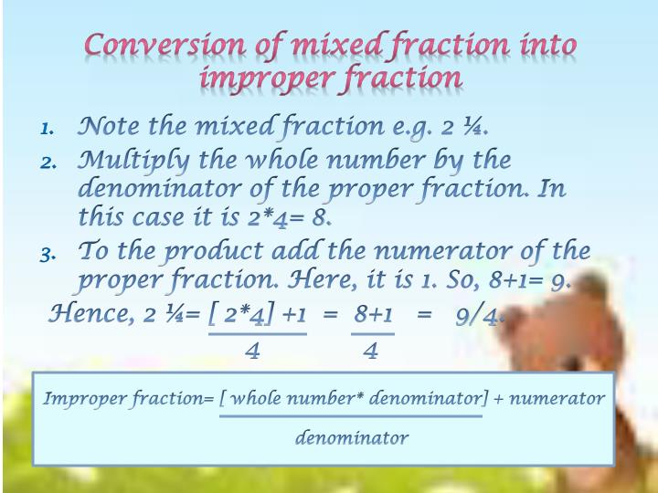 Conversion of mixed fraction into improper fraction