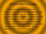 if front letter is smaller