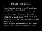 hawks characters