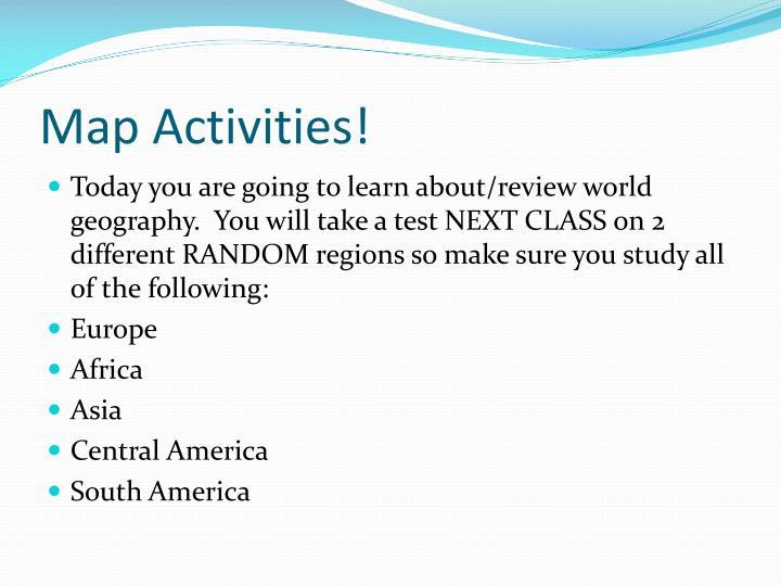Map Activities!