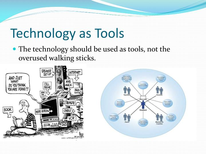 Technology as Tools