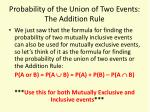 probability of the union of two events the addition rule