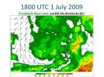 1800 utc 1 july 20092