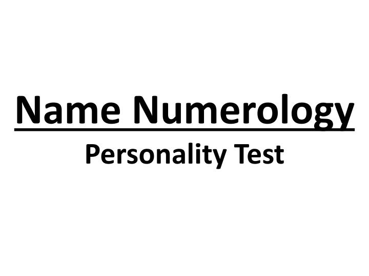 PPT - Name Numerology Personality Test PowerPoint