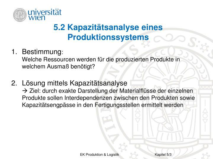 5 2 kapazit tsanalyse eines produktionssystems