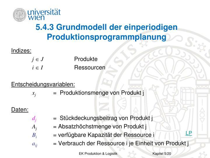 5.4.3 Grundmodell der