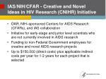 ias nih cfar creative and novel ideas in hiv research cnihr initiative