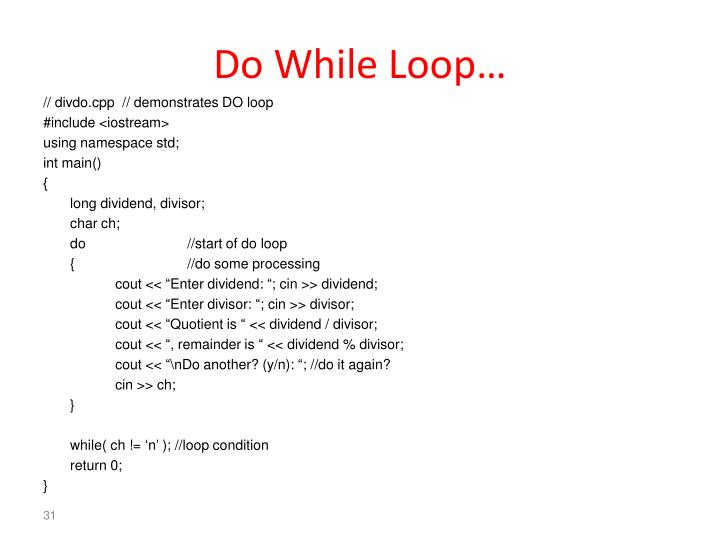 Do While Loop…