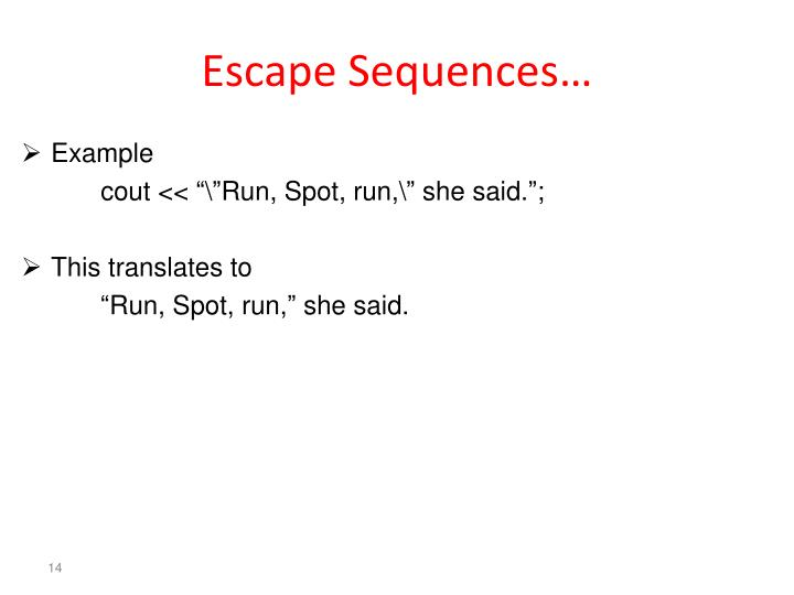 Escape Sequences…
