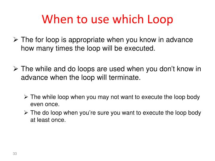 When to use which Loop