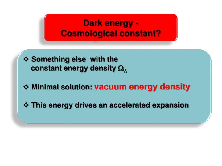 Dark energy -