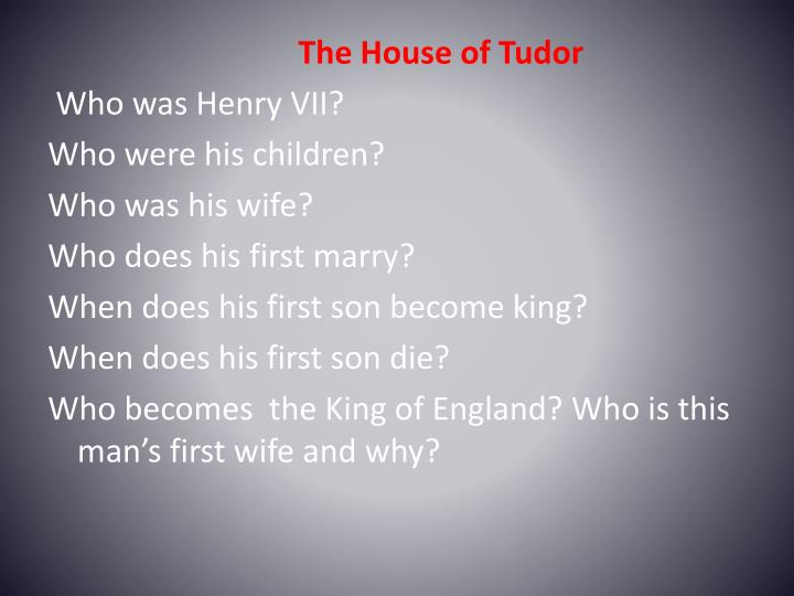 The House of Tudor