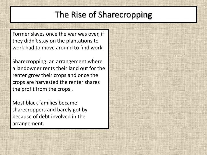 The Rise of Sharecropping