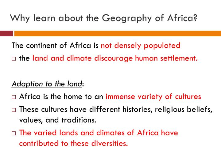 Why learn about the Geography of Africa?