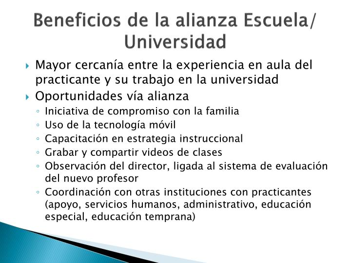 Beneficios de la alianza Escuela/ Universidad