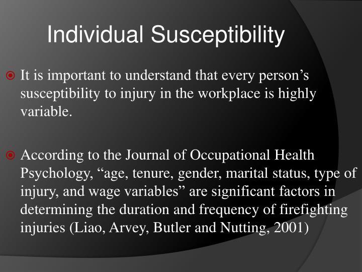 Individual susceptibility