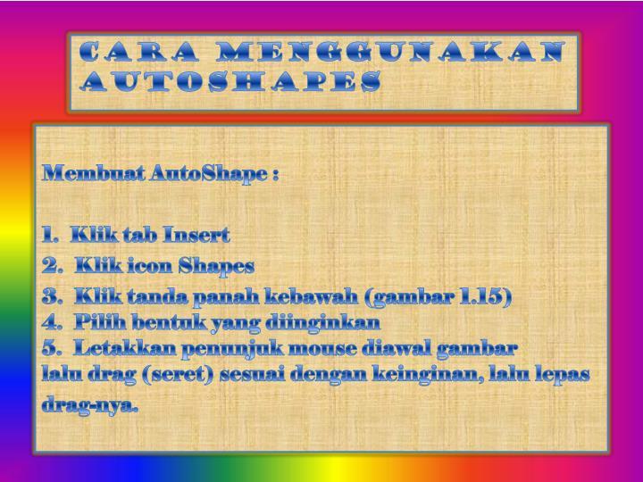 Membuat AutoShape :