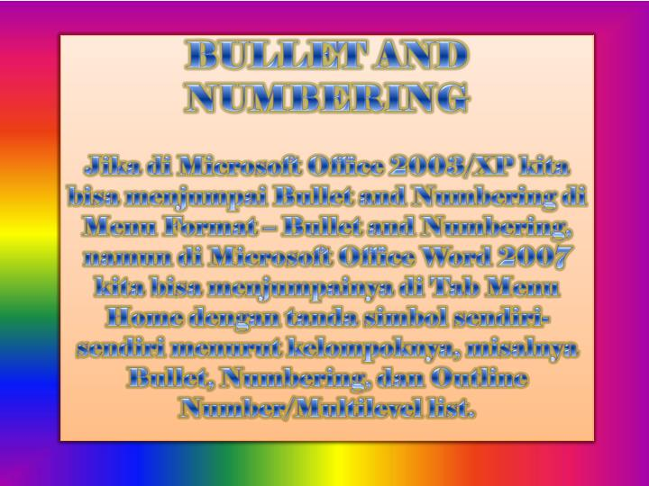 BULLET AND NUMBERING