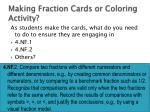making fraction cards or coloring activity