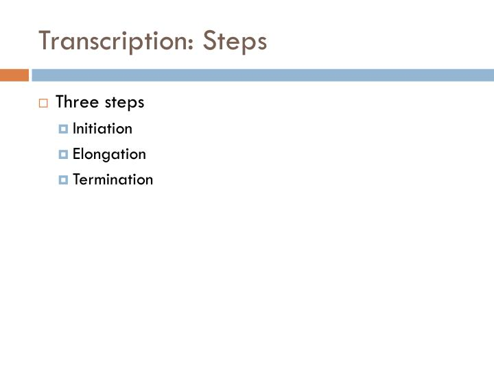 Transcription: Steps