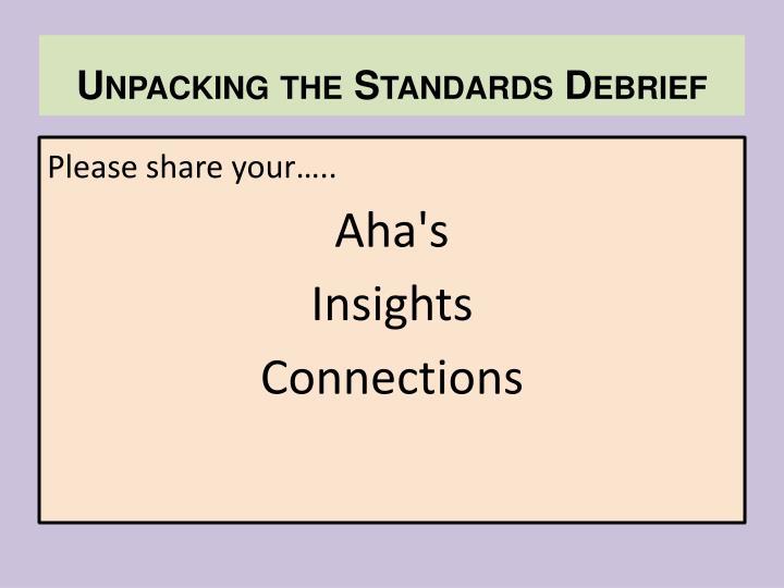 Unpacking the Standards Debrief