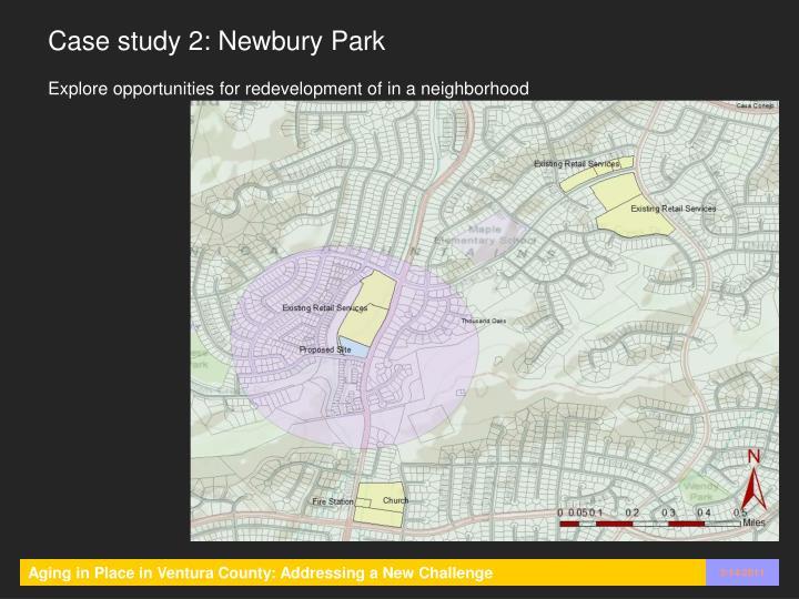 Case study 2: Newbury Park