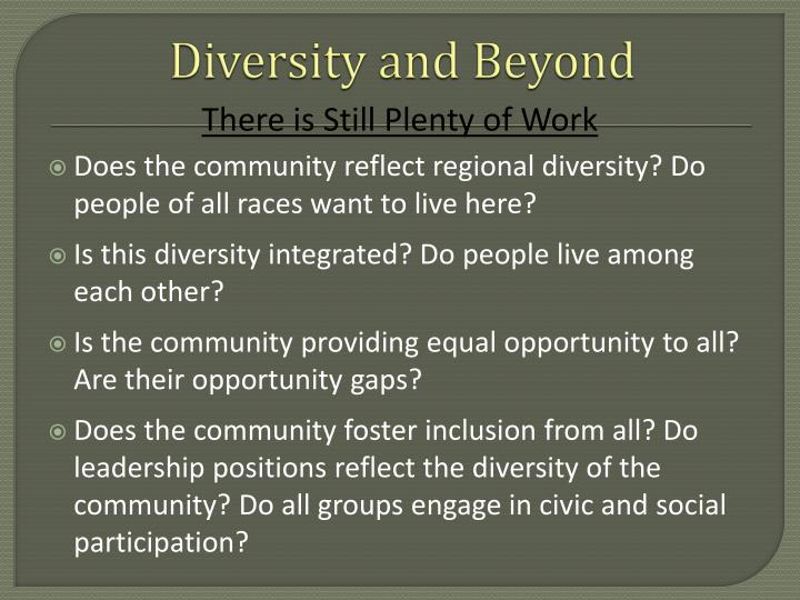 Diversity and Beyond