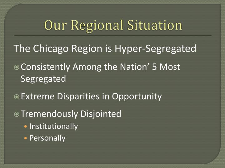 Our regional situation