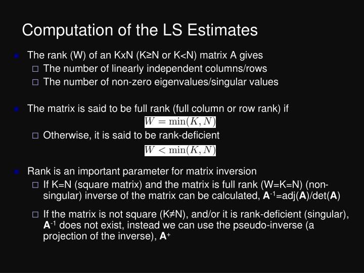 Computation of the LS Estimates