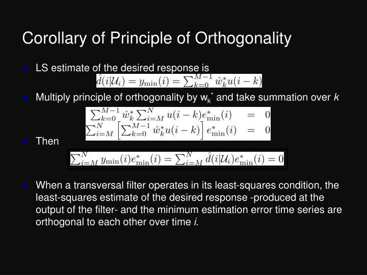 Corollary of Principle of Orthogonality