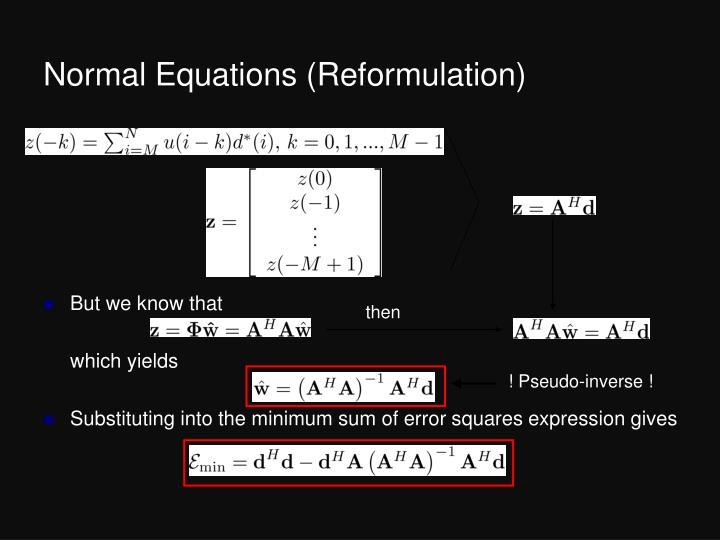 Normal Equations (Reformulation)