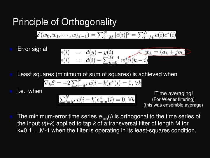 Principle of Orthogonality