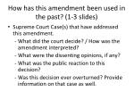 how has this amendment been used in the past 1 3 slides
