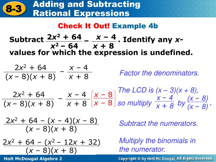 Subtract                              . Identify any