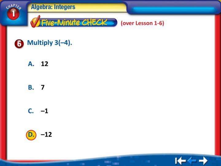 (over Lesson 1-6)